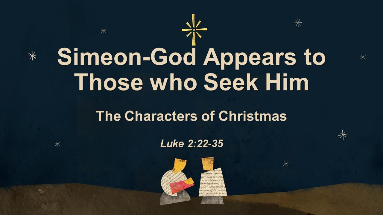 Simeon-God Appears to Those Who Seek Him