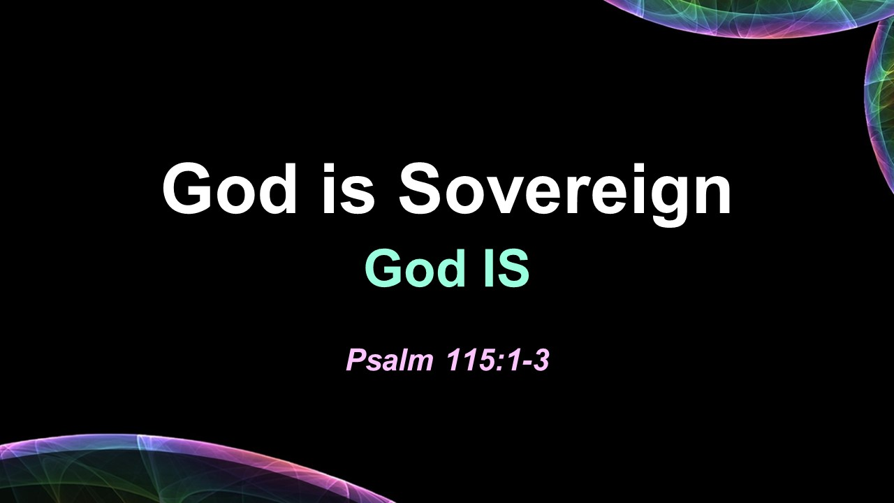 God is Sovereign