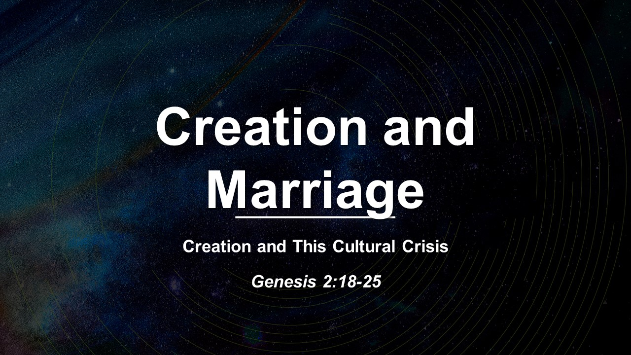 Creation and Marriage