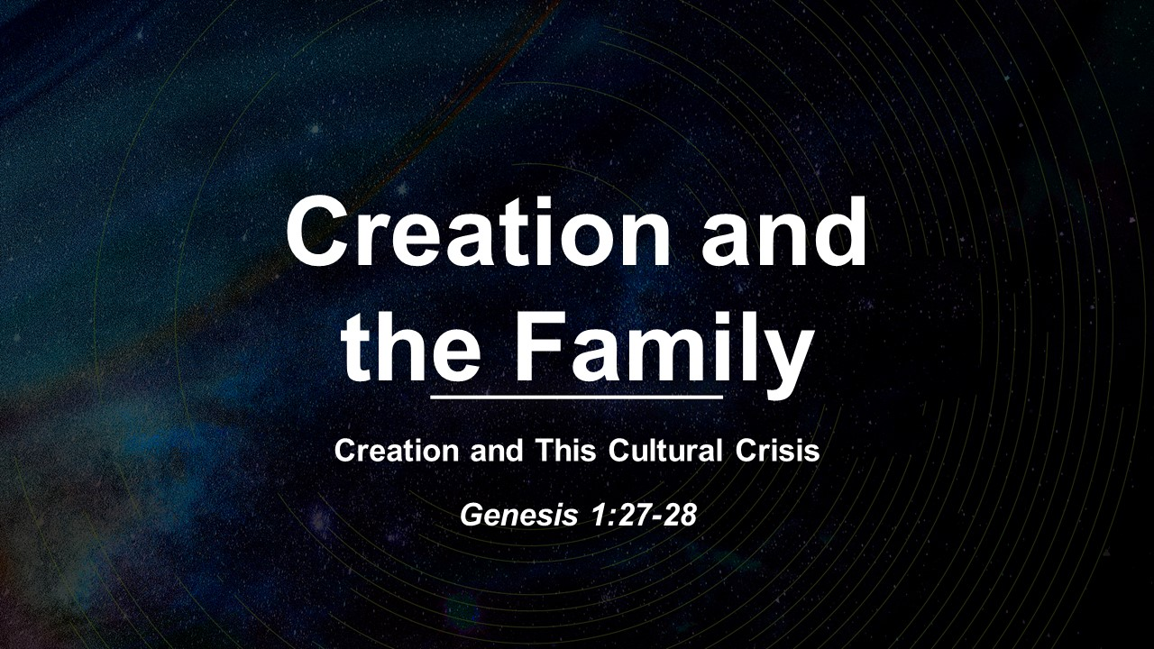 Creation and the Family