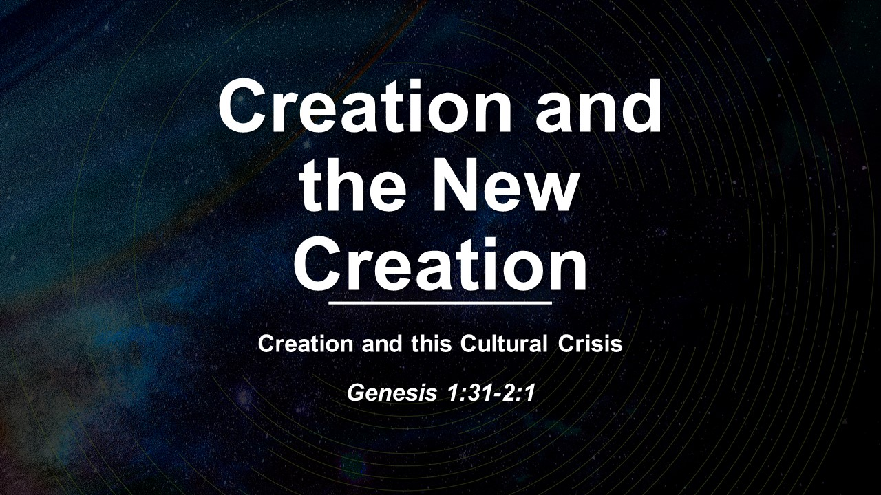 Creation and the New Creation