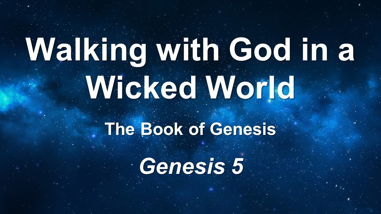 Walking with God in a Wicked World