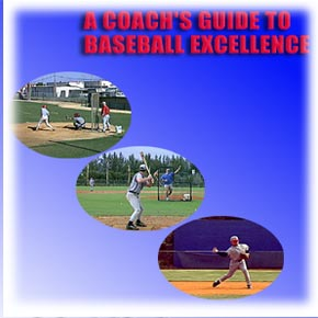 a coach's guide to baseball excellence from baseball excellence