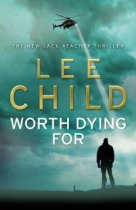 Lee Child's Worth Dying For