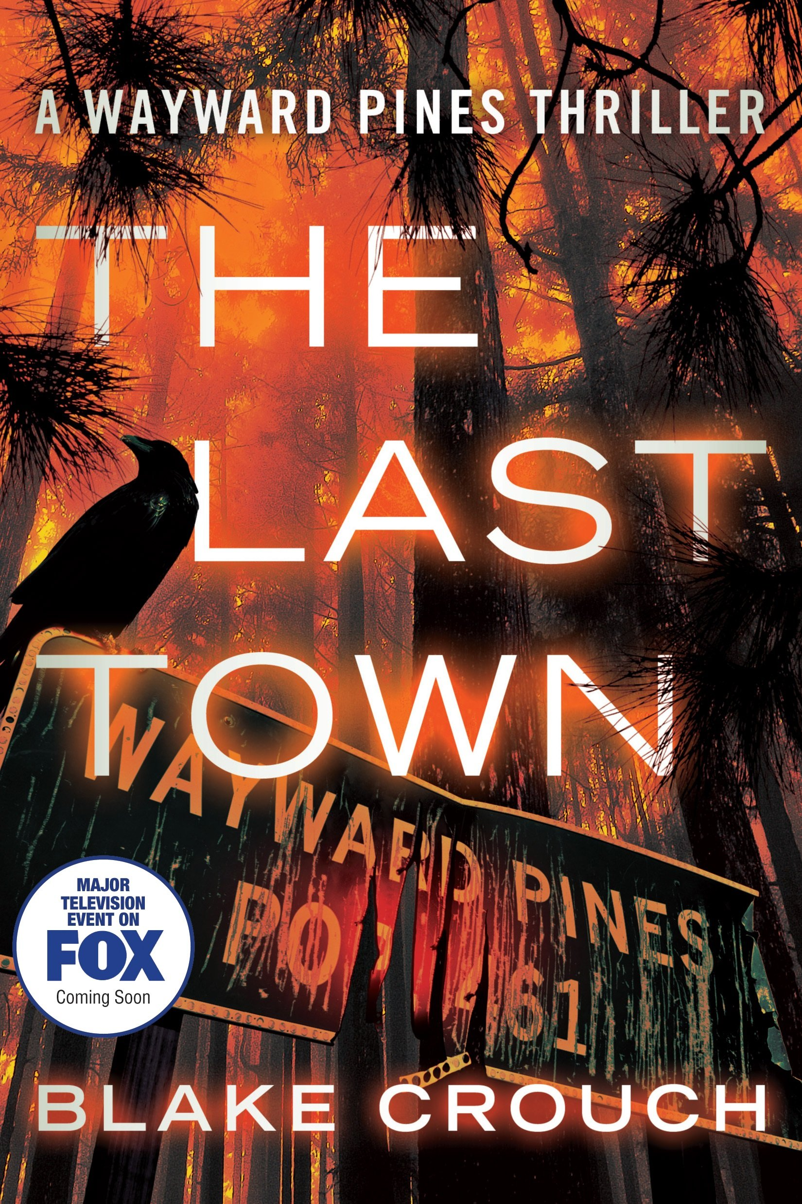 The Last Town by Blake Crouch