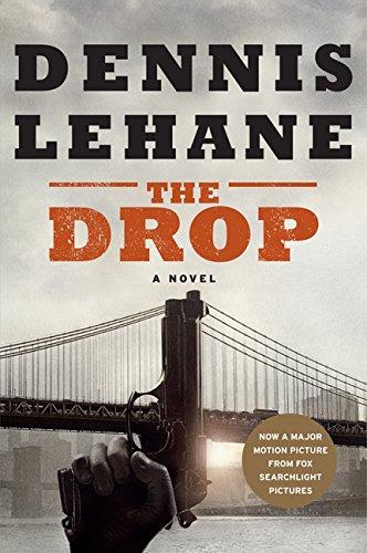 Dennis Lehane The Drop