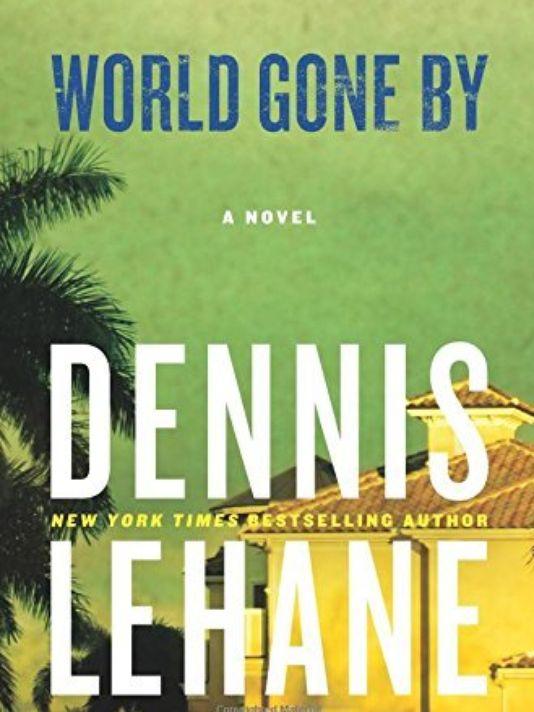World Gone By - Dennis Lehane