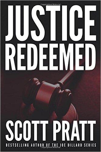 Justice Redeemed Scott Pratt