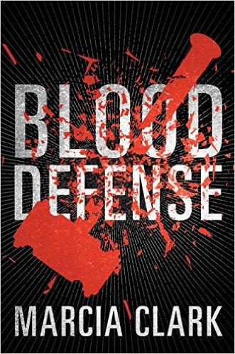 Blood Defense Marcia Clark