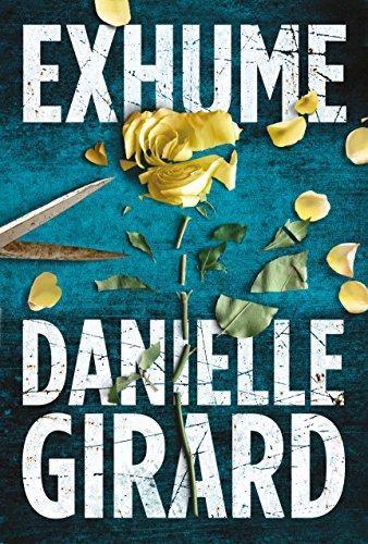 Exhume Daniel Girard