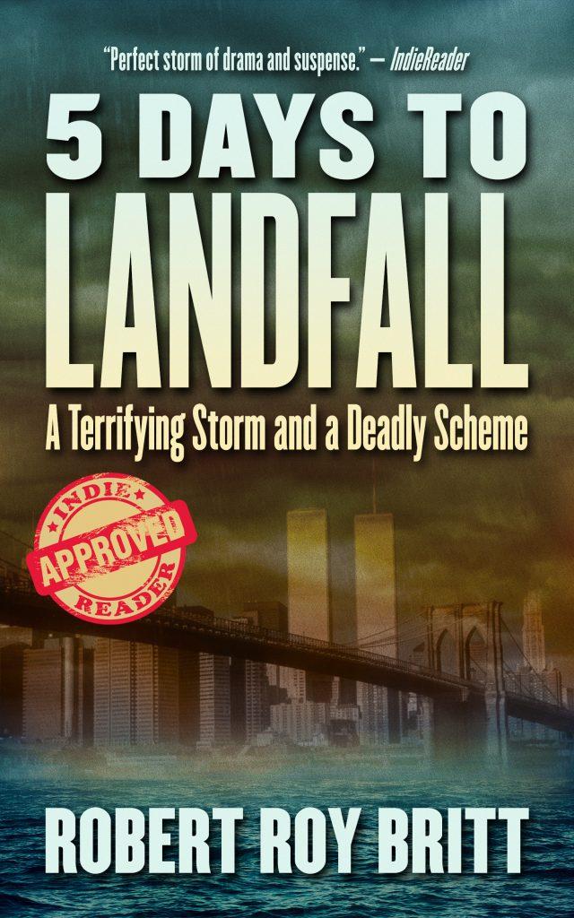 Five Days Until Landfall