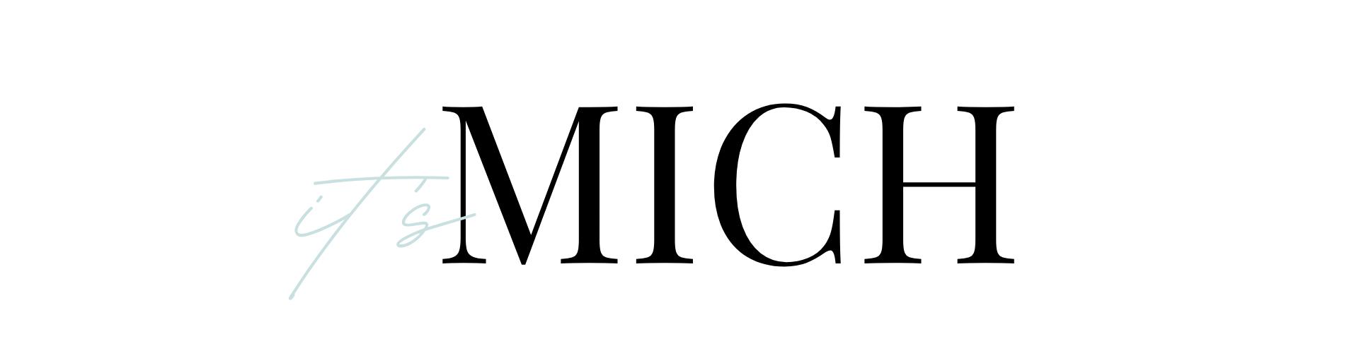 It's Mich