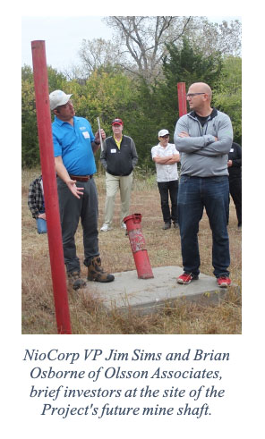 NioCorp VP Jim Sims and Brian Osborne of Olsson Associates, brief investors at the site of the Project's future mine shaft.