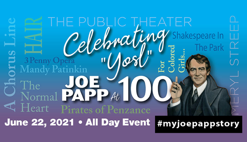 Joseph Papp Celebration