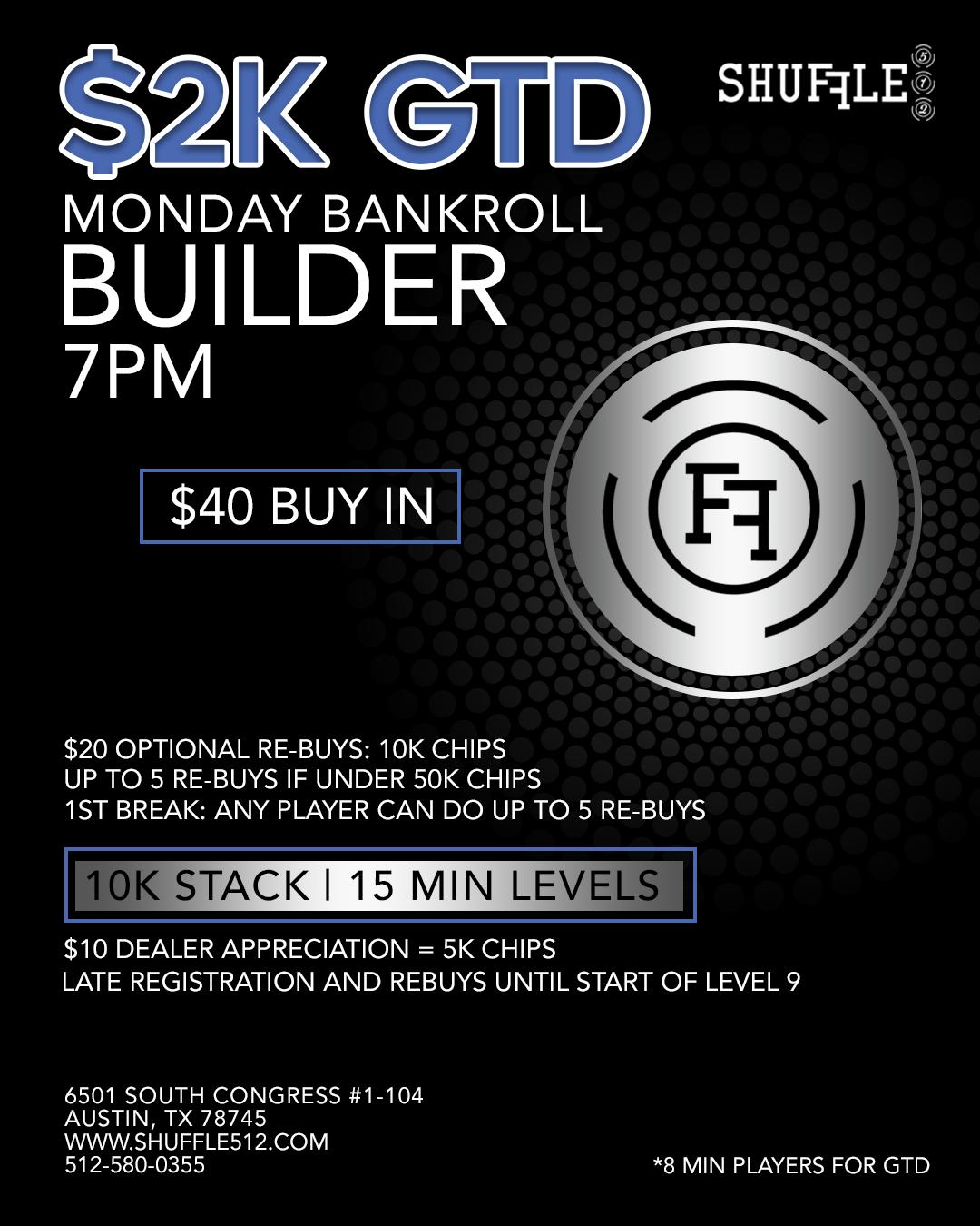 Shuffle 512 Monday 2K GTD Bankroll Builder