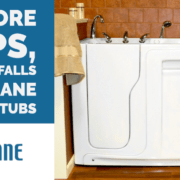 No More Slips, Trips or Falls with Rane Walk-in Tubs