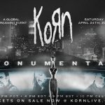 Korn: Monumental - A Global Streaming Event