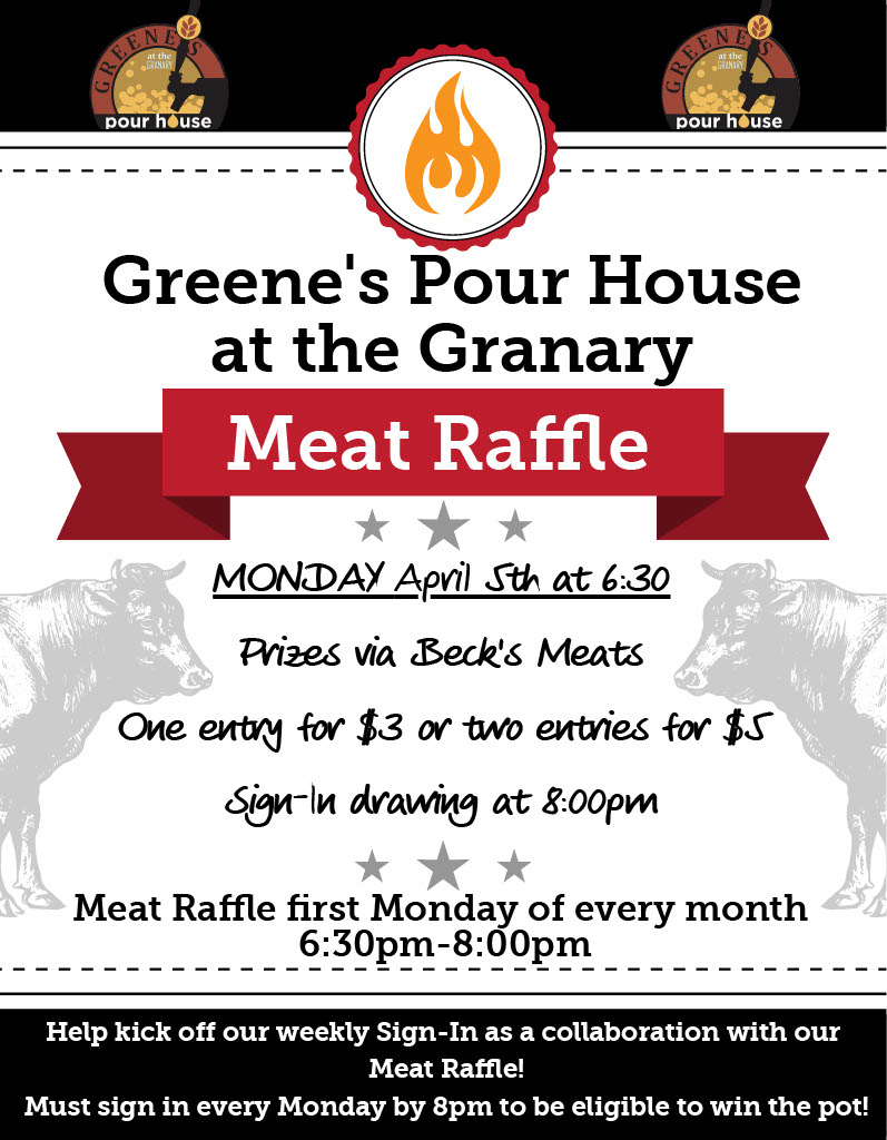 Greene's Monday Meat Raffle & Sign-In!!