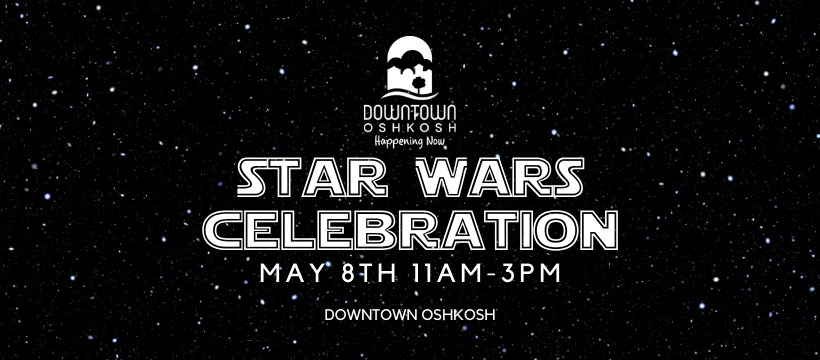 Star Wars Celebration in Downtown Oshkosh