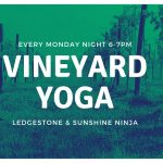 Yoga by the Vines   Monday Nights