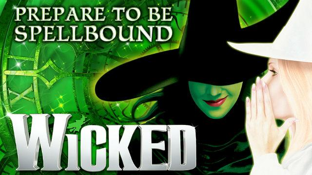 WICKED @ APPLETON WI - FOX CITIES PERFORMING ARTS CENTER
