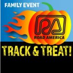 Track & Treat Road America / Plymouth, WI
