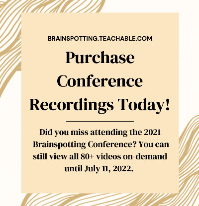 recordings from 2021 International Brainspotting Conference available for purchase