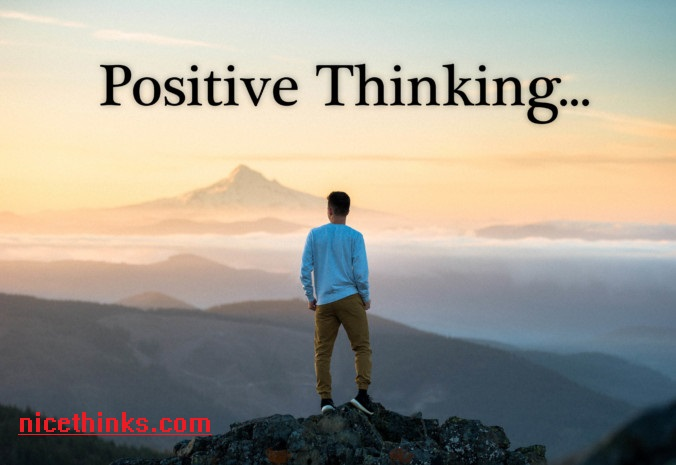 How to Thinking Positive