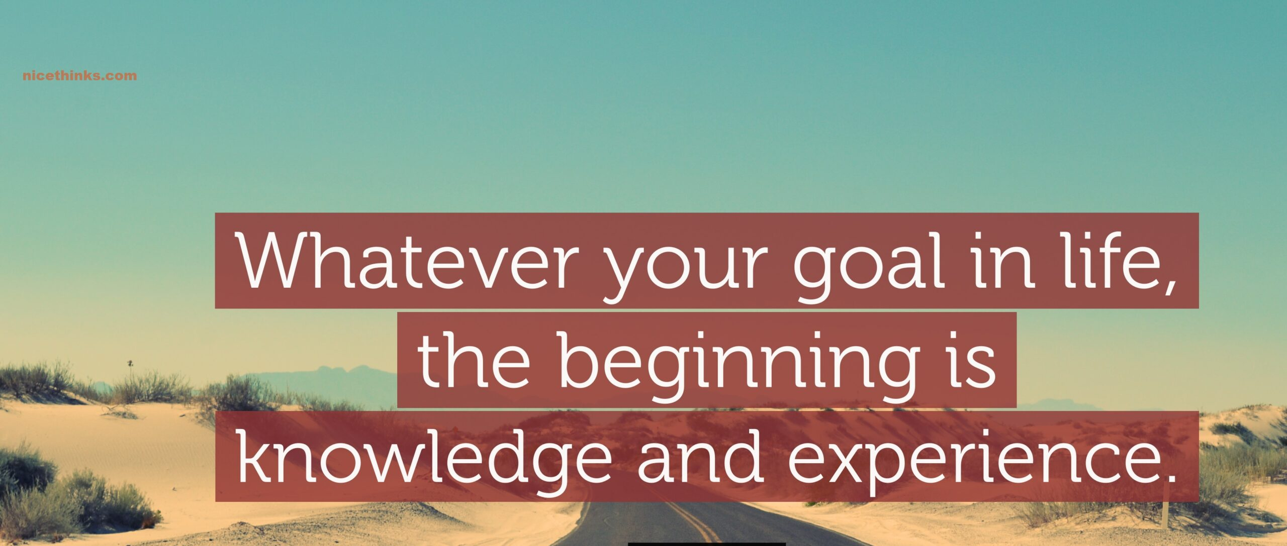 Experience with your goal
