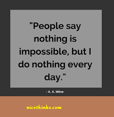 A.A. Milne Funny Motivational Quotes