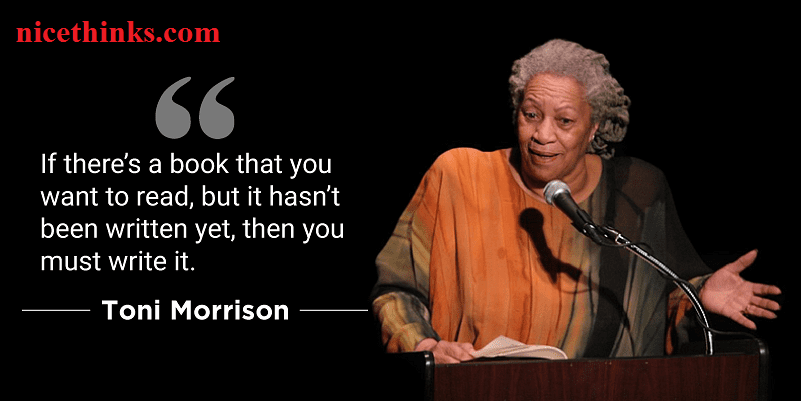 inspirational quotes by Toni Morrison about life, loss, and love