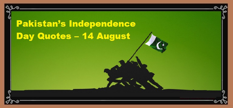 Best Pakistan's Independence Day Quotes – 14 August