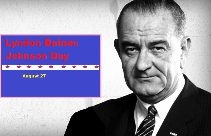 Lyndon Baines Johnson Day Wishes On August 27