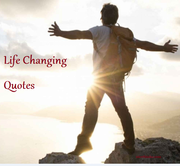 Life-Changing Quotes