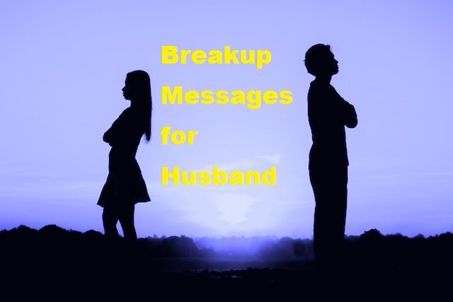 Breakup Messages for Husband