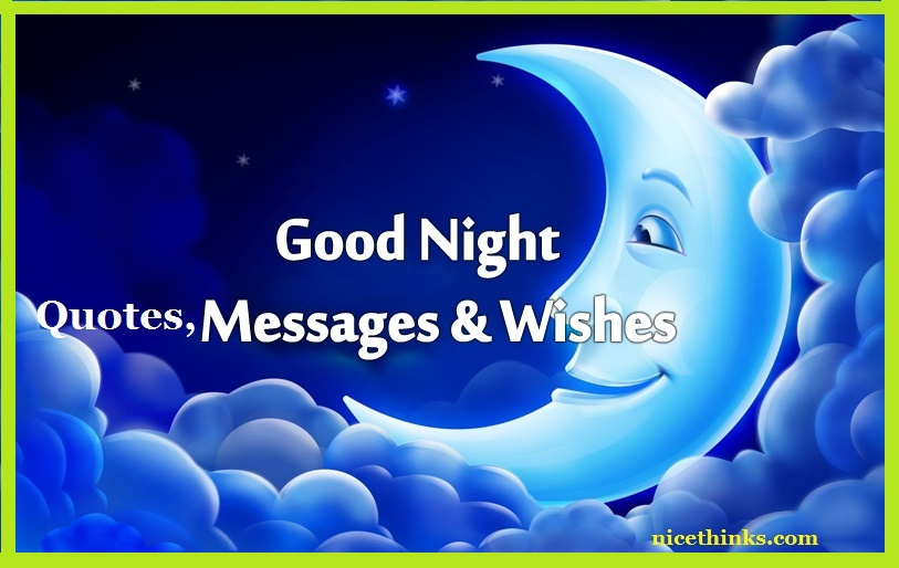Good Night Messages, Quotes And Wishes
