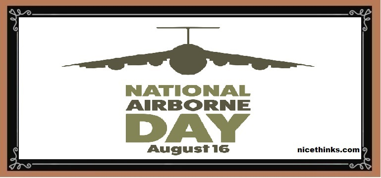 National airborne day august 16 holiday