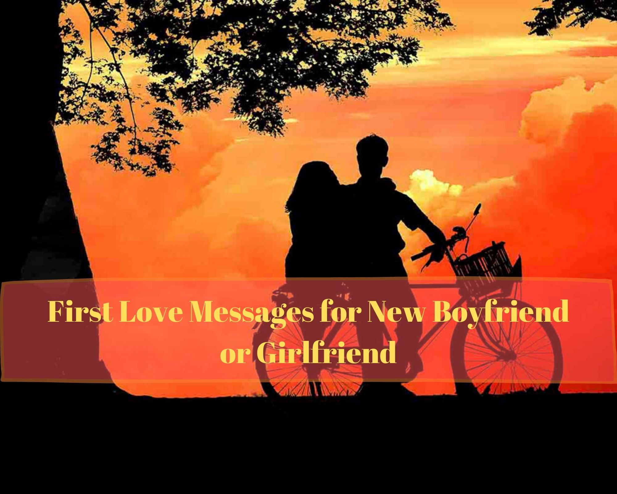 First Love Messages for New Boyfriend or Girlfriend