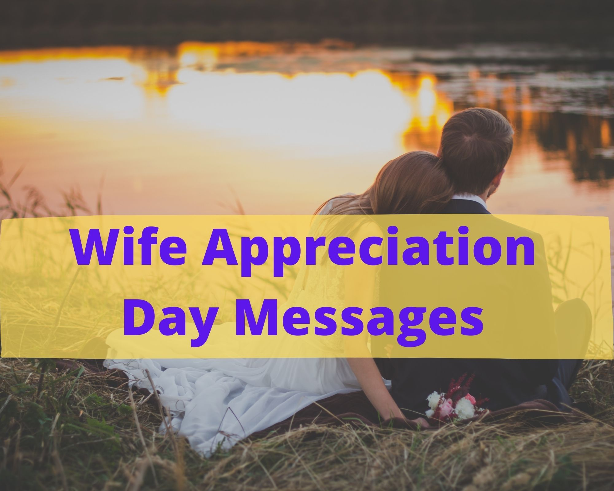 Wife Appreciation Day Messages