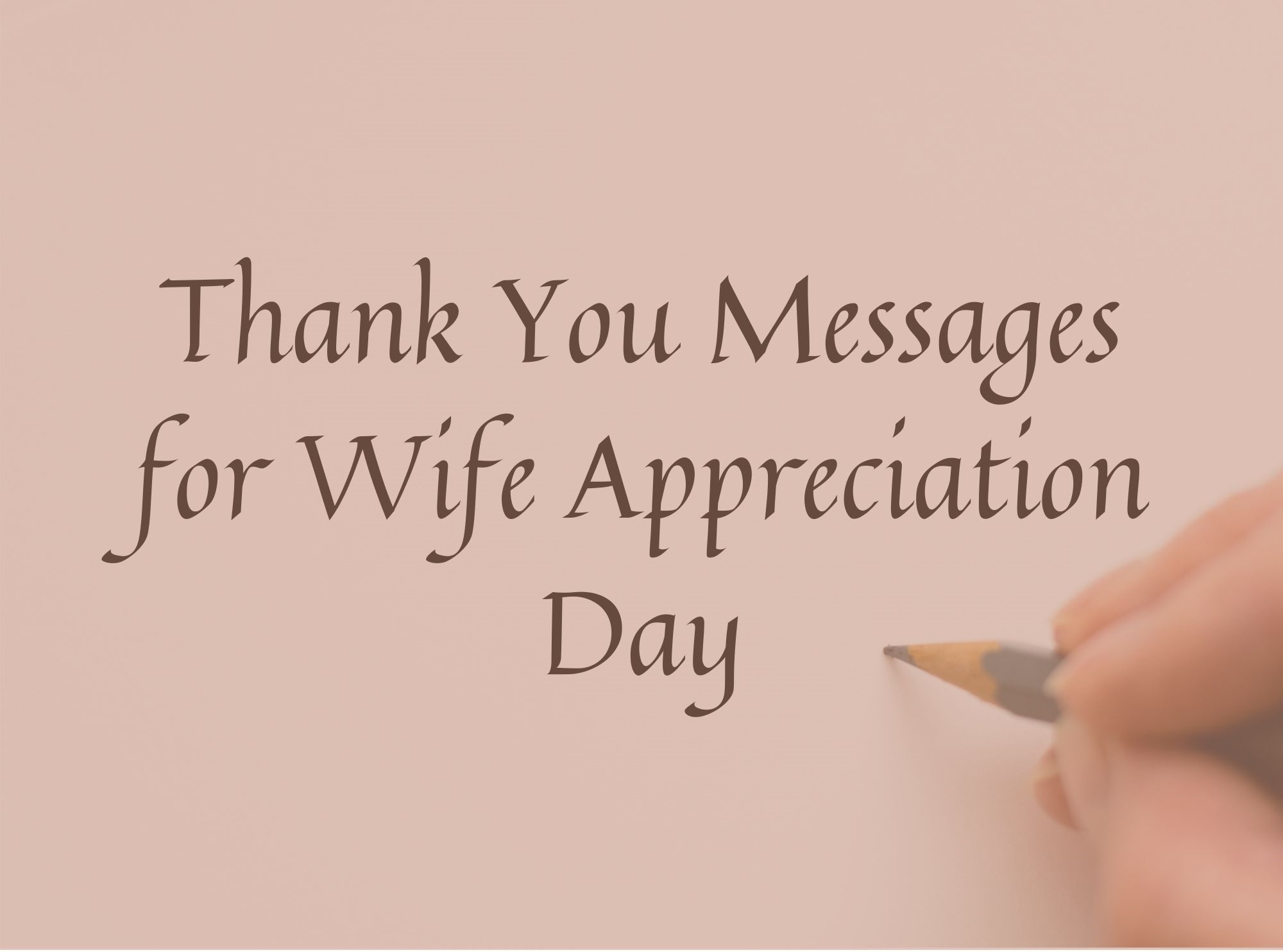 Thank You Messages for Wife Appreciation Day