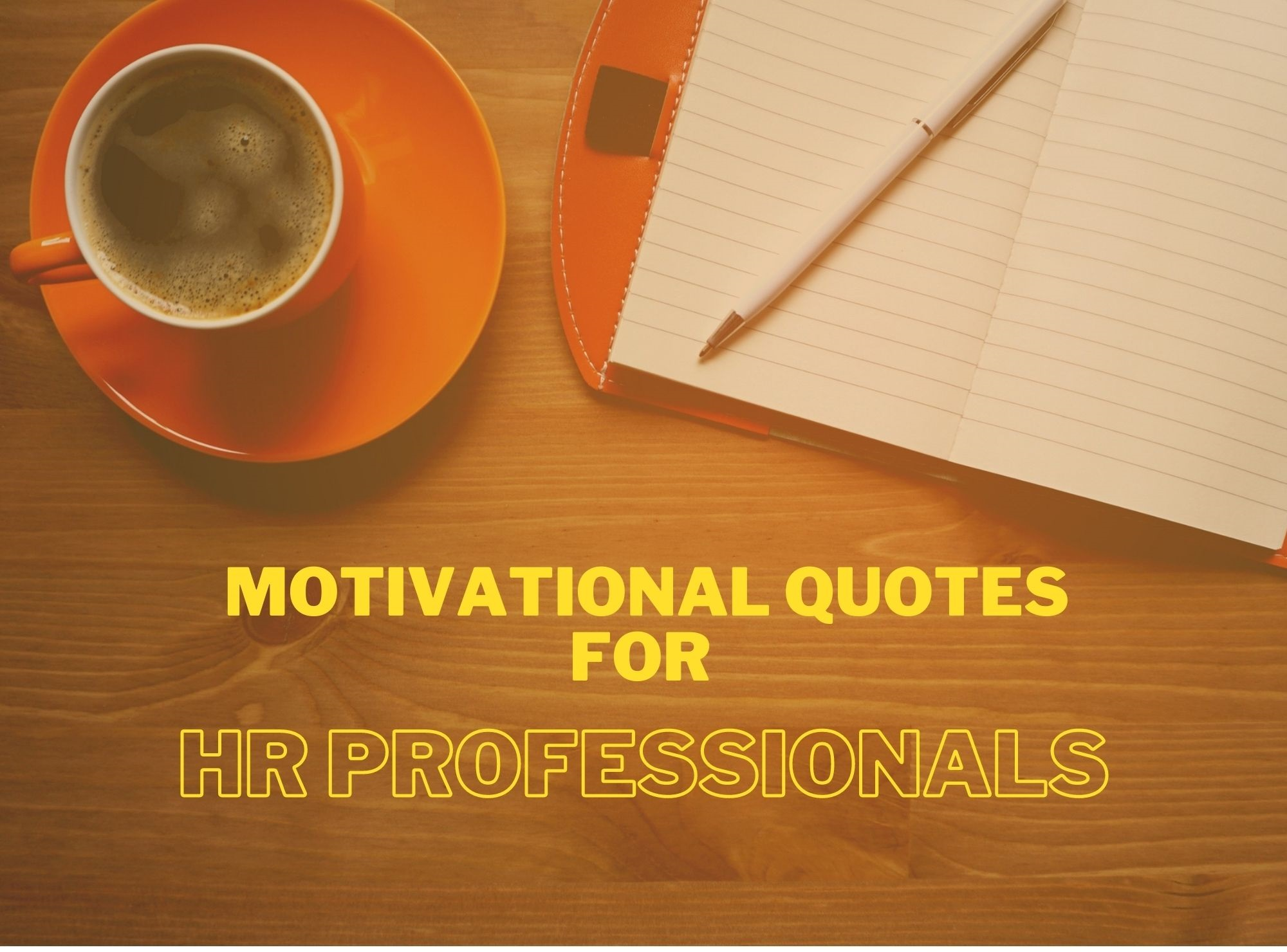 Motivational Quotes For HR Professionals