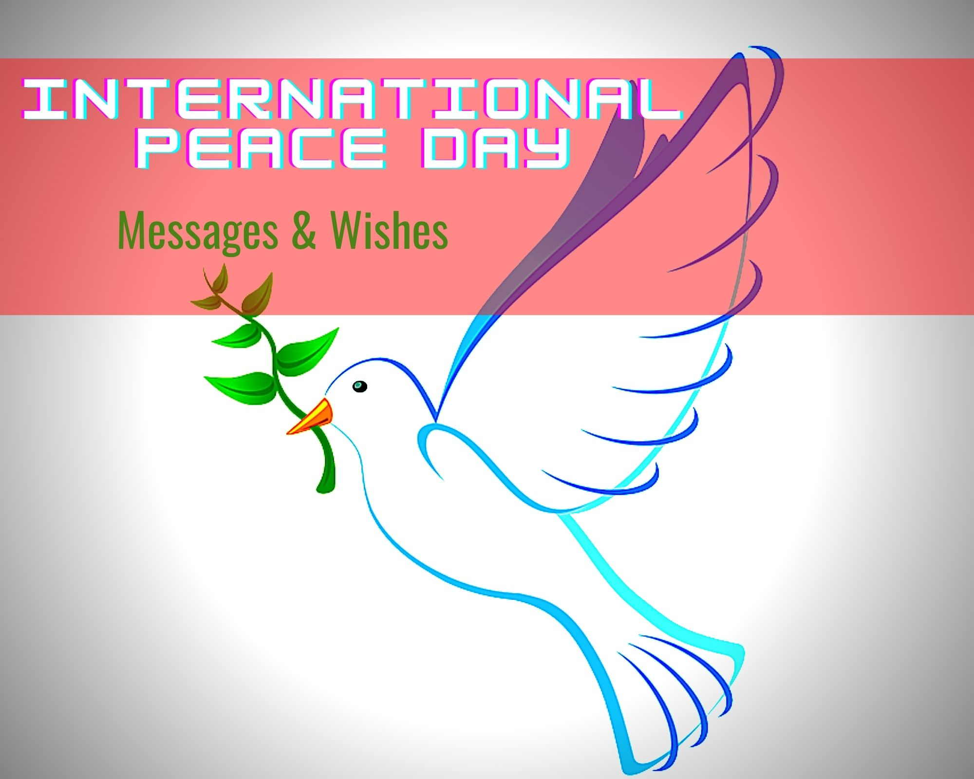 International Peace Day Messages & Wishes