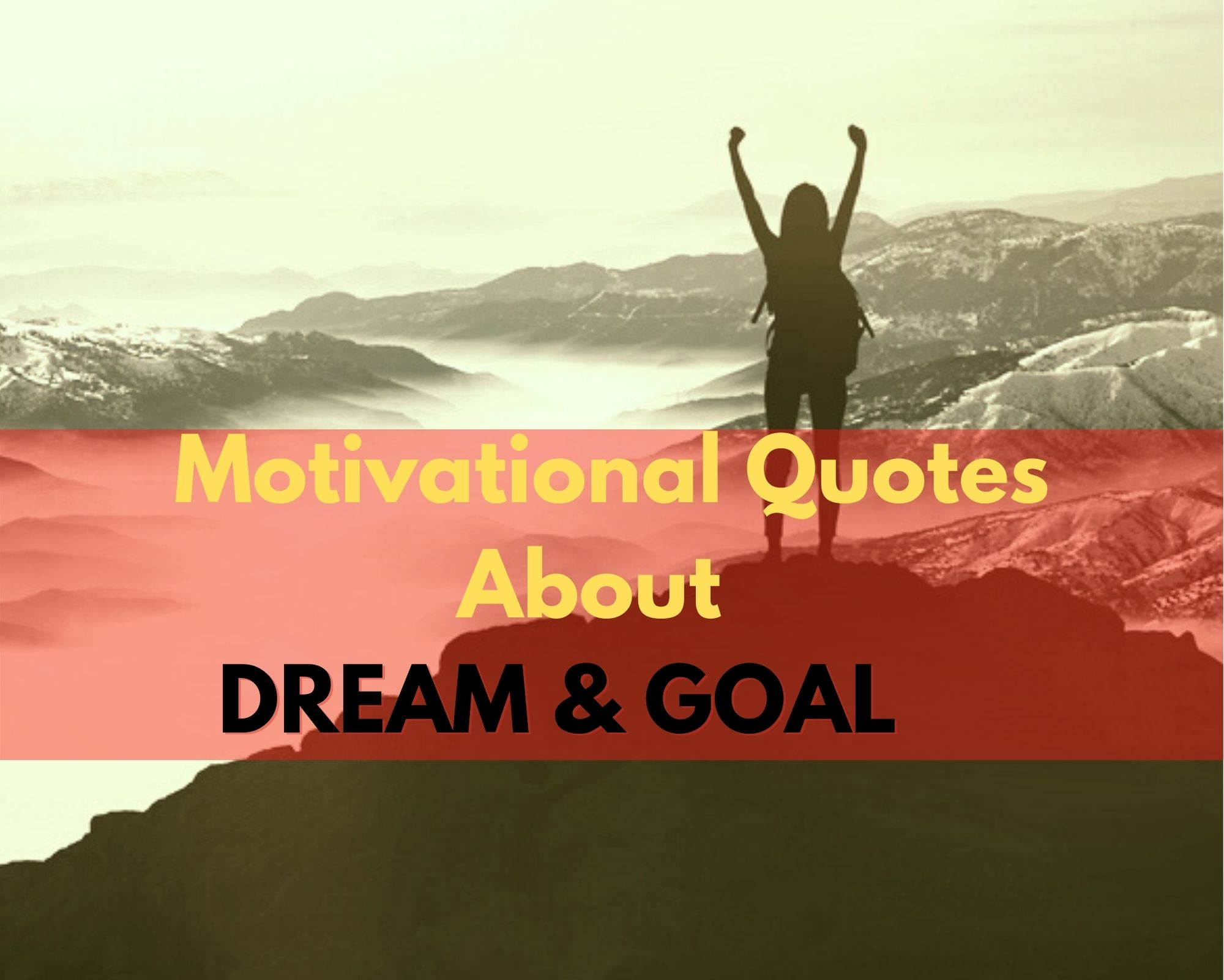 Motivational Quotes About Dream & Goal