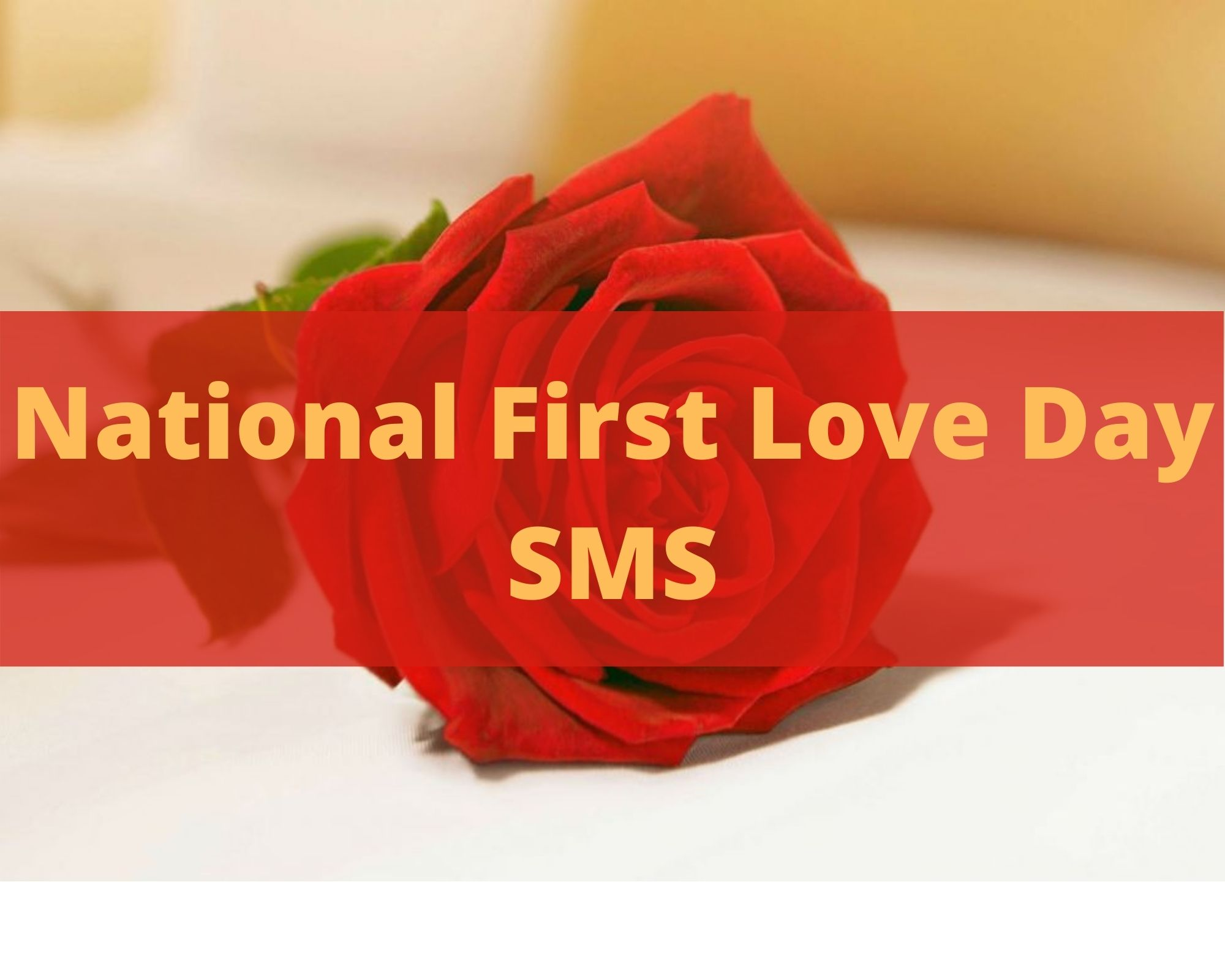 National First Love Day SMS