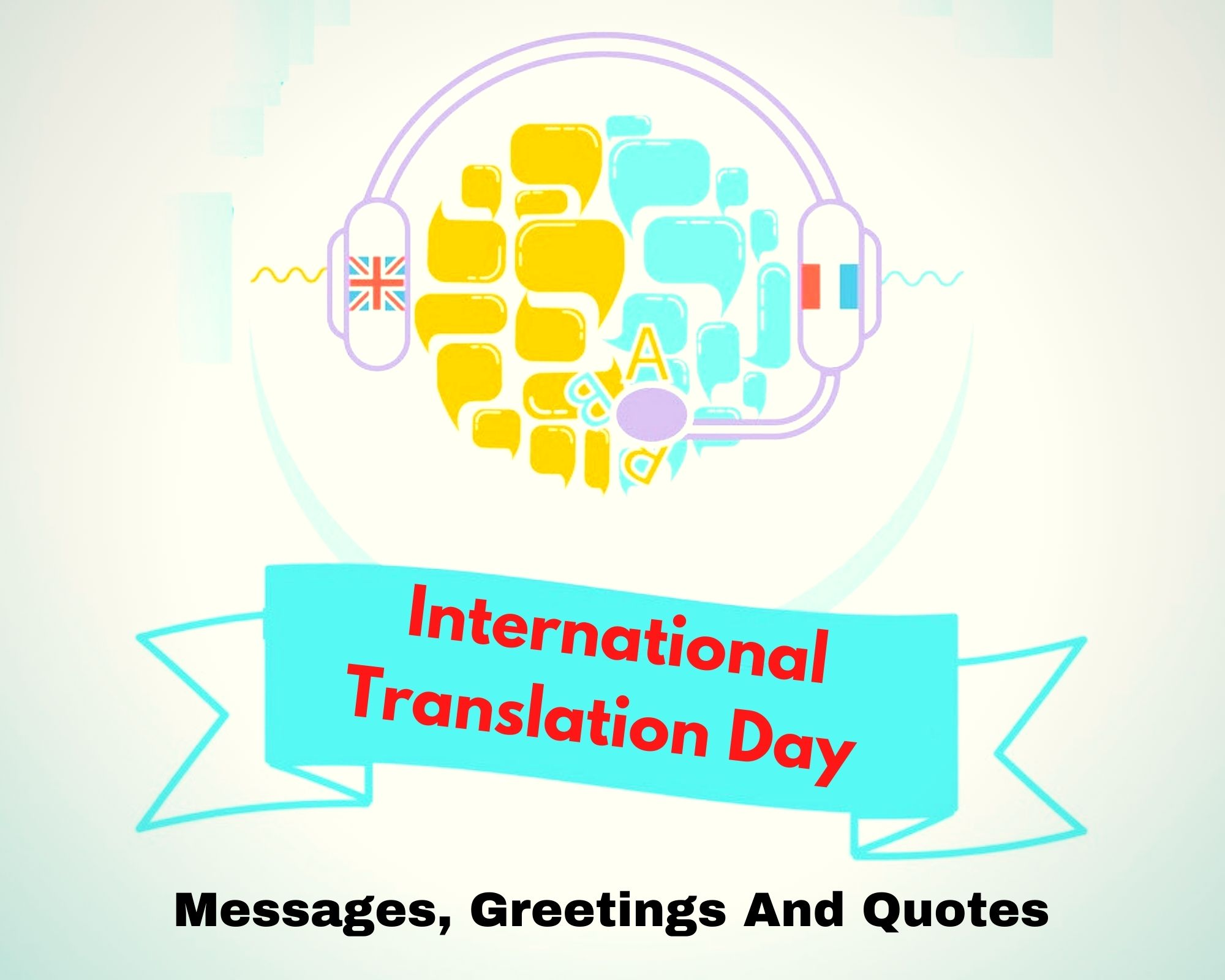 Happy International Translation Day Messages, Greetings And Quotes