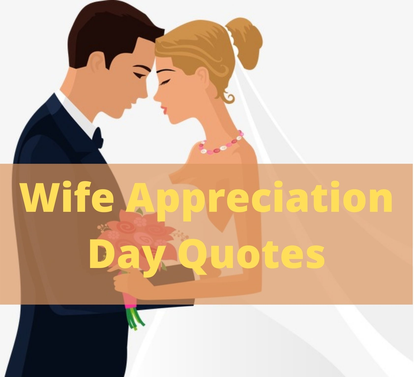 Wife Appreciation Day Quotes