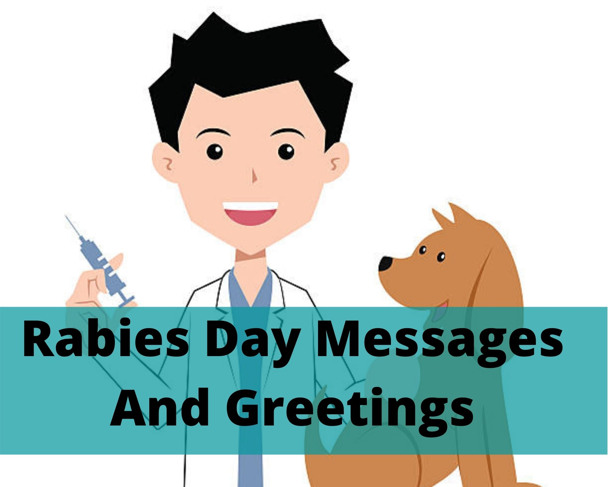 Rabies Day Messages And Greetings