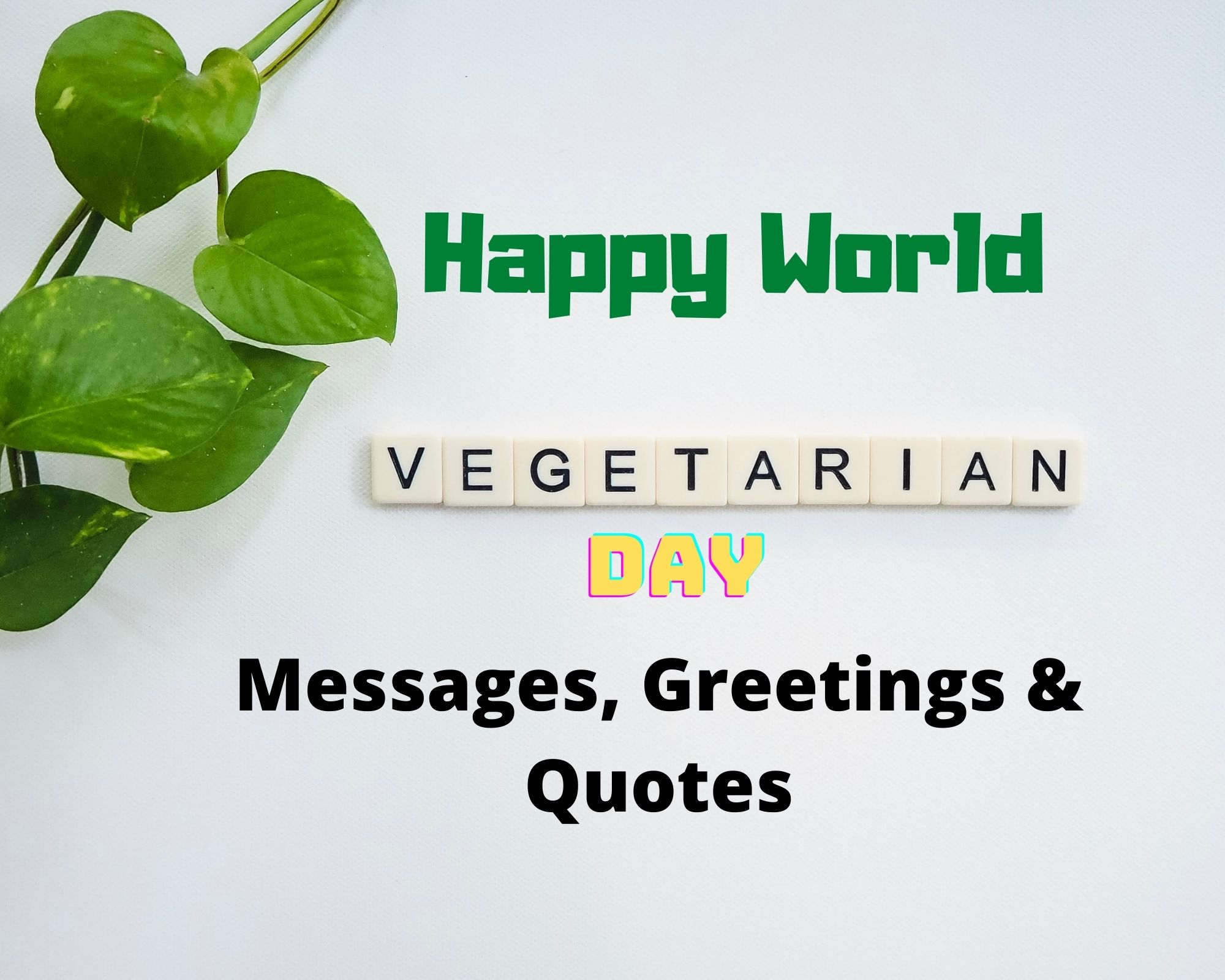 World Vegetarian Day Messages, Greetings & Quotes