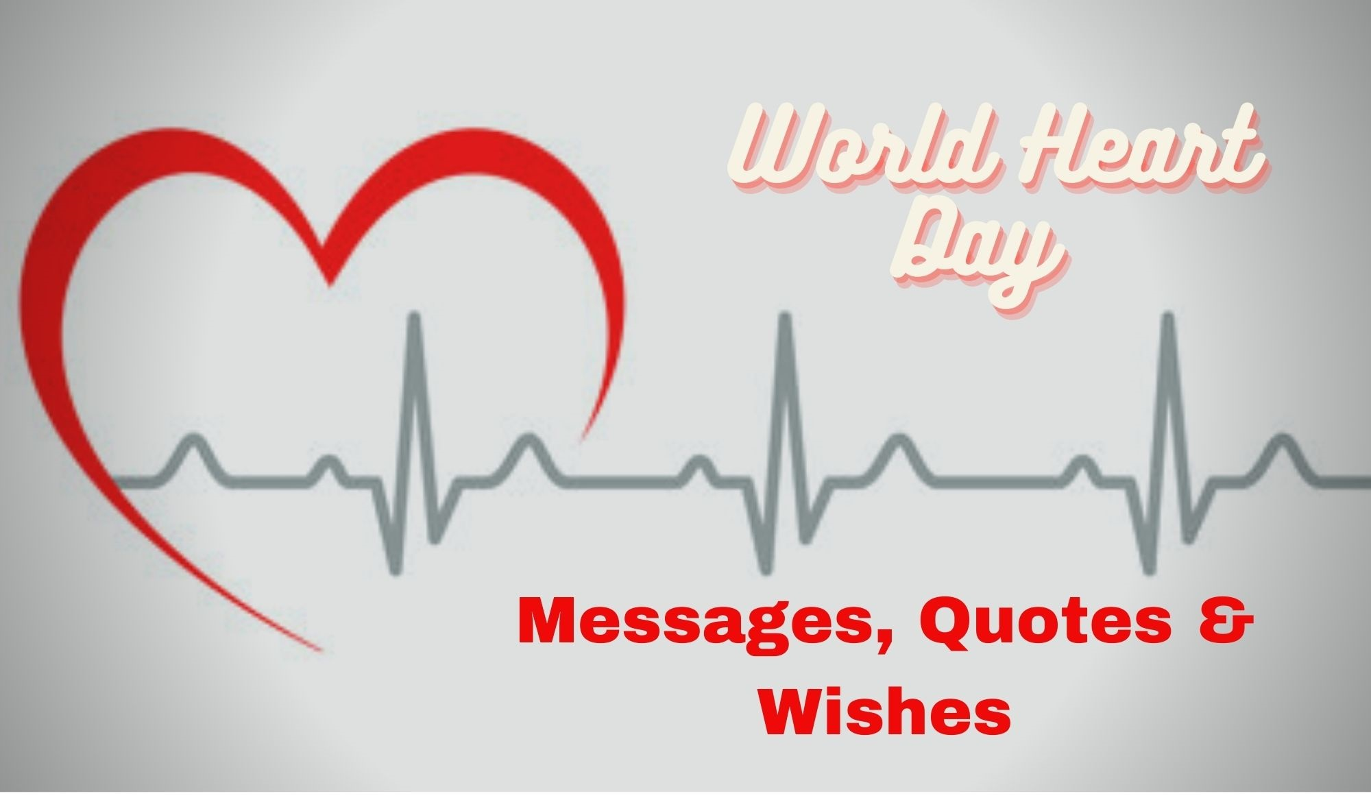 World Heart Day Messages, Quotes & Wishes