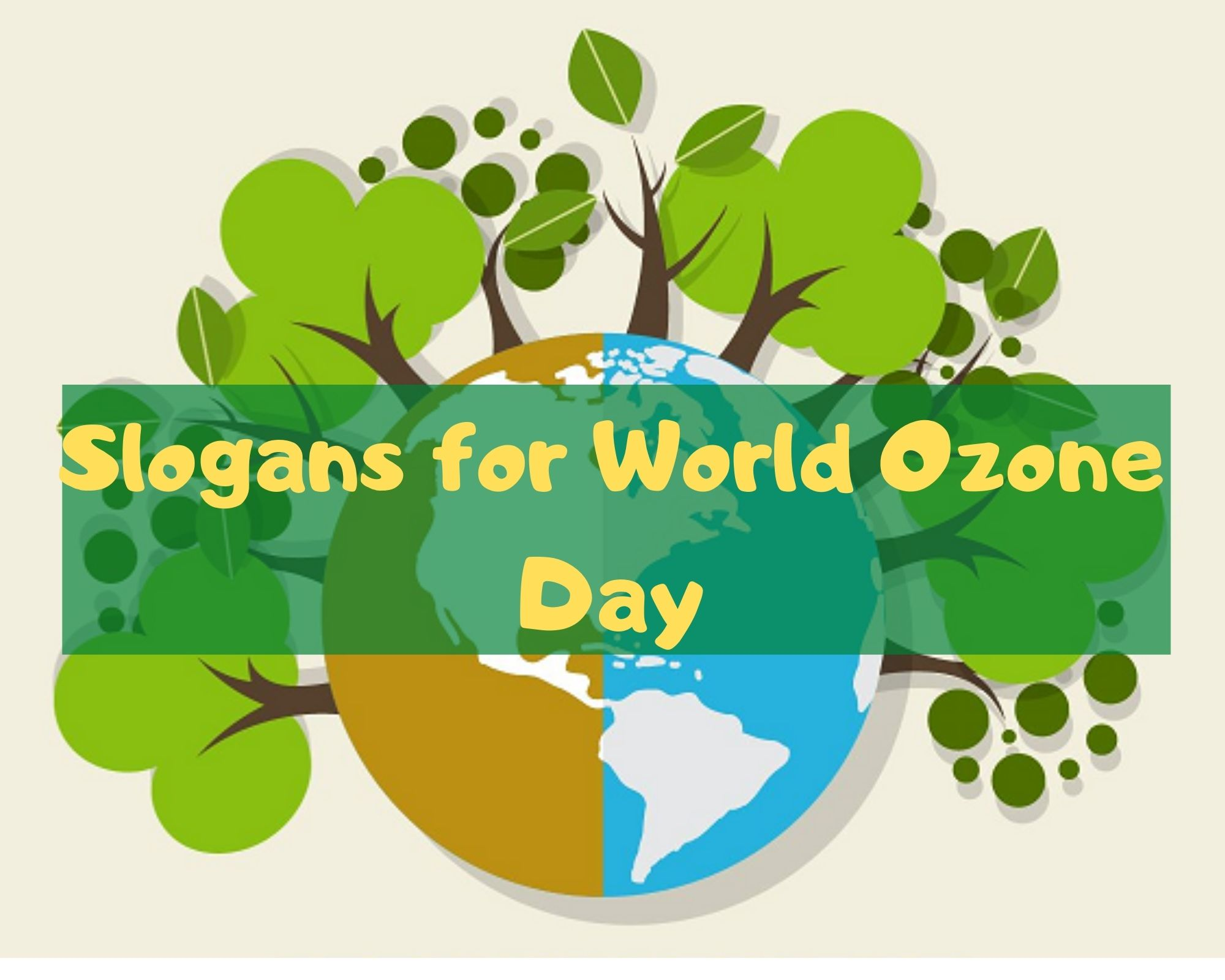 Slogans for World Ozone Day